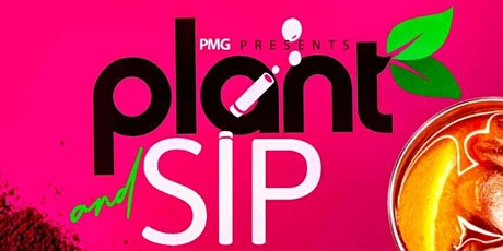 Plant & Sip March grand opening tickets