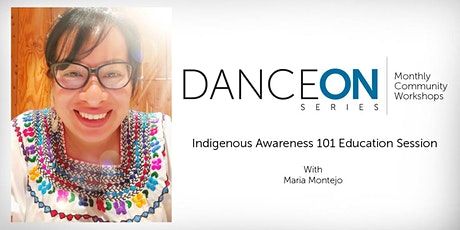 DanceON Series: Indigenous Awareness 101 Education Session tickets