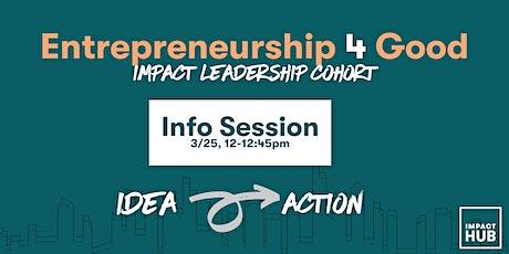 Entrepreneurship 4 Good Info Session biljetter