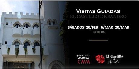 """Visita Guiada  a """"El Castillo de Sandro"""" SABADO 20 DE MARZO 2021 entradas"""