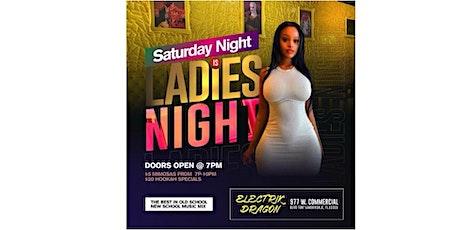 SATURDAY LADIES NIGHT tickets