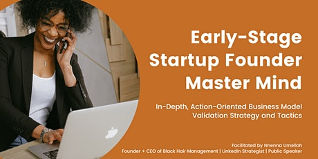 Early-Stage Startup Founder Master Mind: In-Depth Business Model Validation tickets