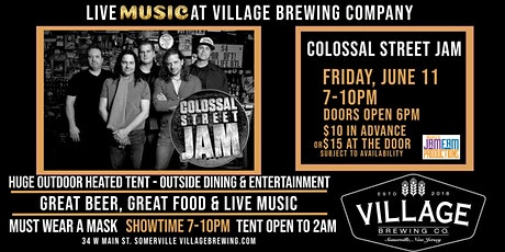 COLOSSAL STREET JAM @Village Brewing Company! tickets