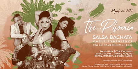 The Phoenix Salsa Bachata Oasis Experience tickets