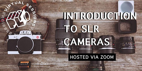 Introduction to SLR Cameras tickets