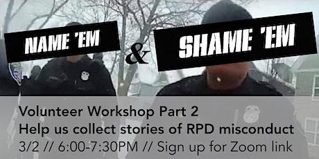 Copy of Name 'em & Shame 'em Part 2: Help Us Document RPD Misconduct tickets