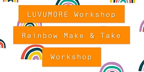St. Patrick's Day Inspired Make & Take Rainbow Workshop @ The Noble Pig tickets