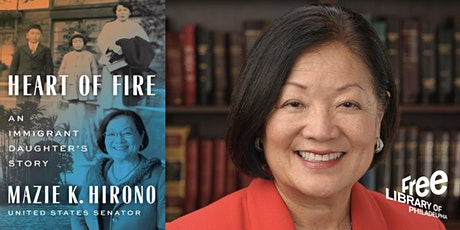 Senator Mazie K. Hirono | Heart of Fire: An Immigrant Daughter's Story tickets