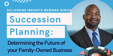 Succession Planning: Determining the Future of your Family-Owned Business tickets