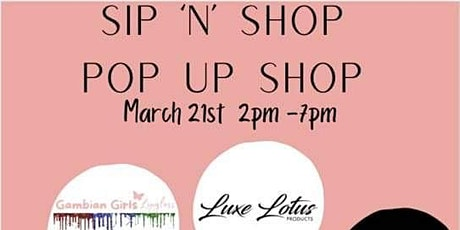Sip and Shop (Pop Up Shop) tickets