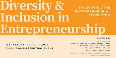 Diversity/Inclusion in Entrepreneurship: Entrepreneurial Ecosystem tickets