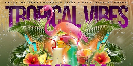 Tropical Vibes FriDay tickets