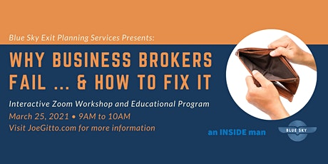 Why Business Brokers Fail... and How to Fix It tickets