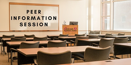 Consumer Connections Peer Information Session tickets