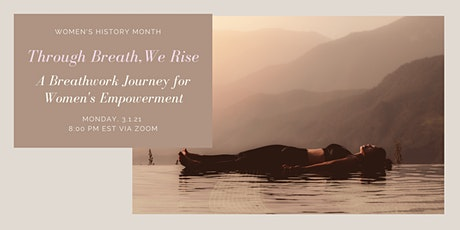 Through Breath, We Rise!  A Breathwork Journey for Women's Empowerment tickets