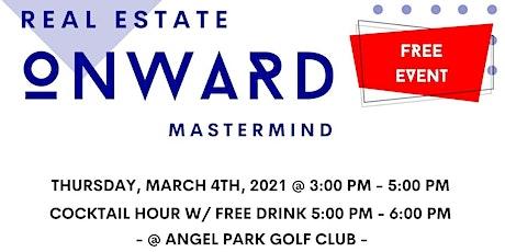 Real Estate OnWard Mastermind tickets