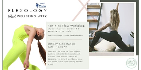 Feminine Flow Workshop - Adapt your practice to your cycle. In aid of Mind. tickets