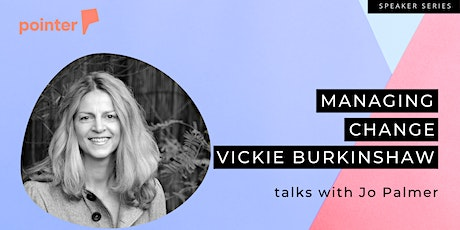 Managing Change with Vickie Burkinshaw tickets