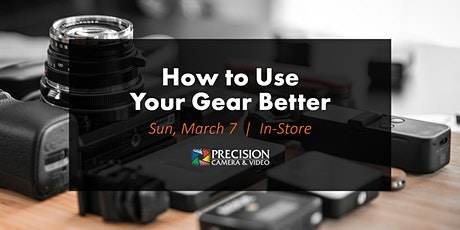 How to Use Your Gear Better tickets
