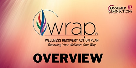 Wellness Recovery Action Planning (WRAP) Overview tickets