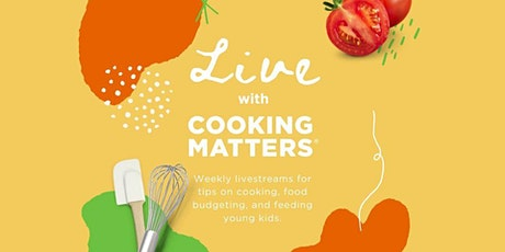 Live! with Cooking Matters tickets