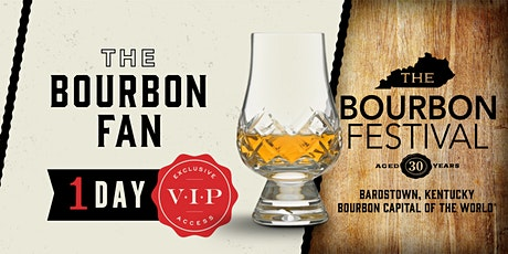 Bourbon Fan- 1 Day VIP tickets