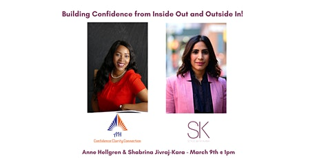 Building Confidence from inside out and outside in! tickets
