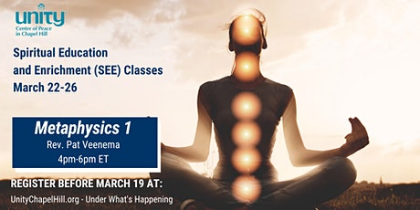 Metaphysics 1 - Spiritual Education and Enrichment (SEE) Class tickets
