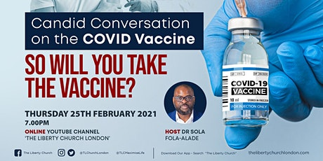 Candid Conversation on the Covid Vaccine tickets