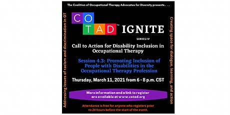 COTAD IGNITE 4.3: Promoting Inclusion of People with Disabilities in OT tickets