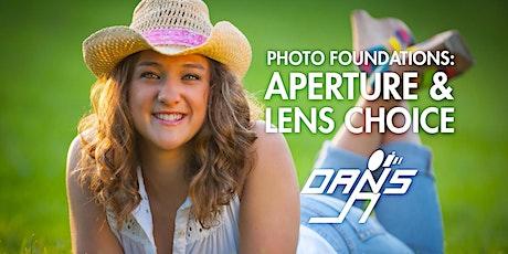 Photo Foundations 1: Understanding Lenses, Aperture, and Depth of Field biglietti