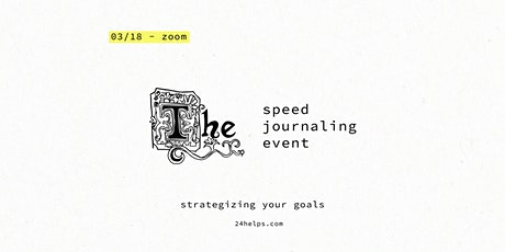 Speed Journaling: Strategizing Your Goals tickets