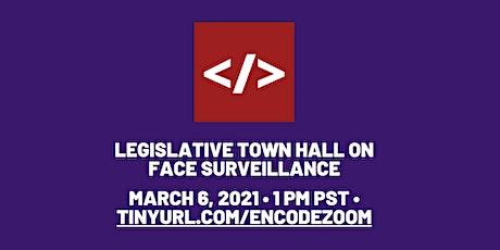 Legislative Town Hall on Face Surveillance tickets