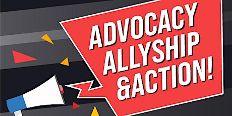 What's the D.E.A.L.? Advocacy, Allyship, and Action Webinar tickets