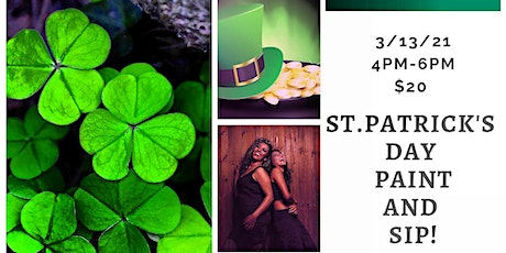 St. Patrick's Day Paint and Sip! Safe, Affordable, and Fun! tickets