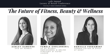 Luxury & Retail Conference: The Future of Fitness, Beauty & Wellness tickets