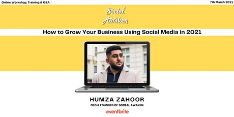 How to Grow Your Business Using Social Media in 2021 tickets