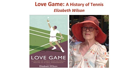 Love Game: A History of Tennis - Elizabeth Wilson tickets