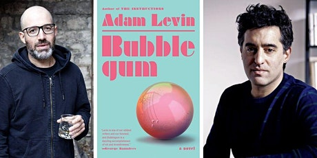 Virtual Event with Award-winning Author Adam Levin, Bubblegum tickets