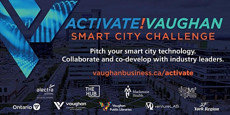 Activate!Vaughan Smart City Challenge  Live Q&A: Intelligent Placemaking tickets