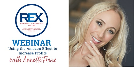 REX Roundtable Webinar:  Using the Amazon Effect to Increase Profits tickets