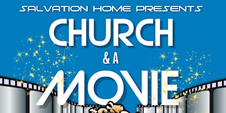 Church and a Movie tickets