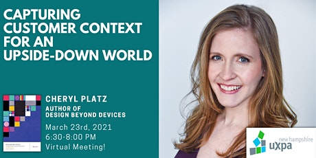 NH UXPA Meeting - Capturing Customer Context for an Upside-Down World tickets