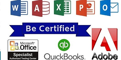 Adobe / Microsoft / QuickBooks Testing – Certiport – Exams From Home tickets