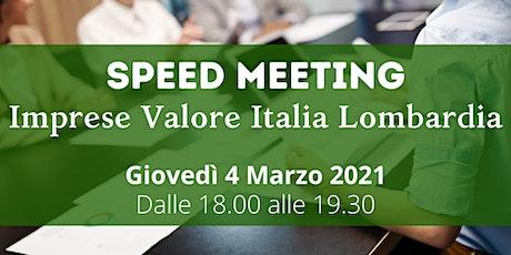 SPEED MEETING - Associati Imprese Valore Italia Lombardia biglietti