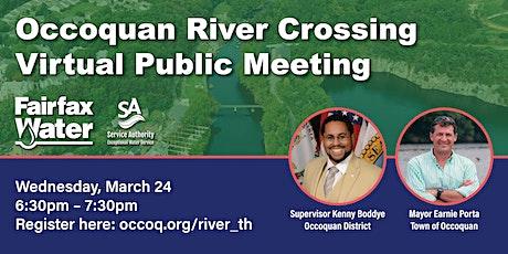 Occoquan River Crossing Virtual Public Meeting tickets