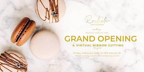 Rocheli Patisserie's Grand Opening & Virtual Ribbon Cutting tickets