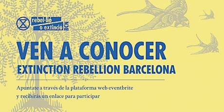 Ven a conocer a Extinction Rebellion Barcelona tickets