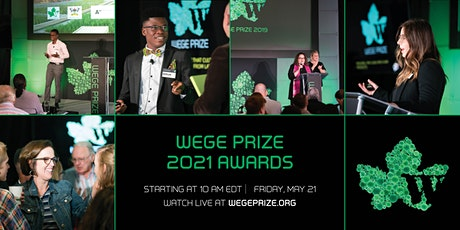 2021 Wege Prize Awards - Game Changing Solutions to Wicked Problems tickets