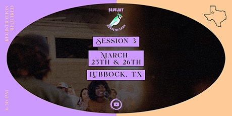 The Bluejay House - Session 3 tickets